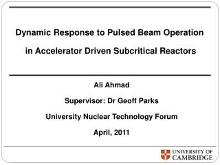 Dynamic Response to Pulsed Beam Operation  in Accelerator Driven Subcritical  Reactors
