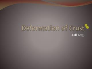 Deformation of Crust