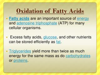 Oxidation  of Fatty  Acids