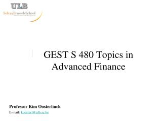GEST S 480 Topics in Advanced Finance