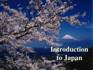 Introduction to Japan