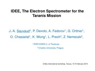 IDEE, The Electron Spectrometer  for  the  Taranis  Mission