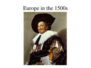 Europe in the 1500s