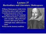 Lecture 37  Horticulture and Literature: Shakespeare