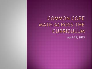 Common Core Math across the curriculum