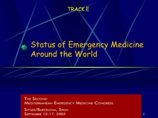 Status of Emergency Medicine Around the World
