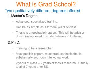 What is Grad School?