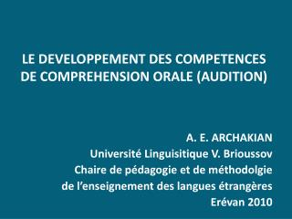 LE DEVELOPPEMENT DES COMPETENCES DE COMPREHENSION ORALE (AUDITION)