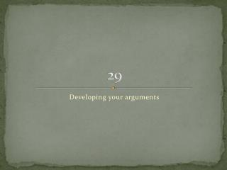 Developing your arguments