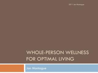 Whole-Person Wellness for Optimal living