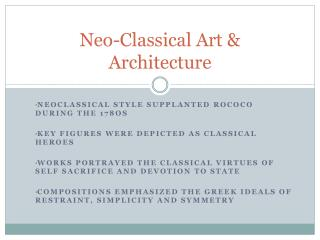 Neo-Classical Art & Architecture