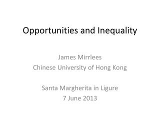 Opportunities and Inequality