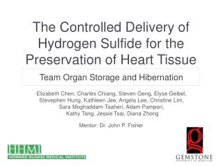 The Controlled Delivery of Hydrogen Sulfide for the Preservation of Heart Tissue