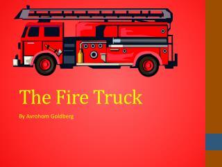 The Fire Truck