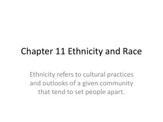 Chapter 11 Ethnicity and Race