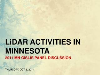 2011 MN GISLIS PANEL DISCUSSION