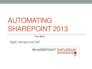 Automating SharePoint 2013