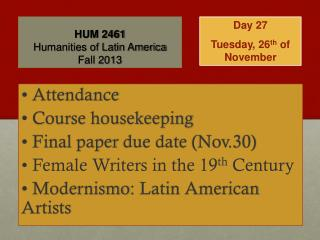 HUM 2461 Humanities of Latin America Fall  2013