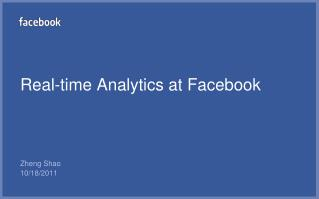 Real-time Analytics at Facebook