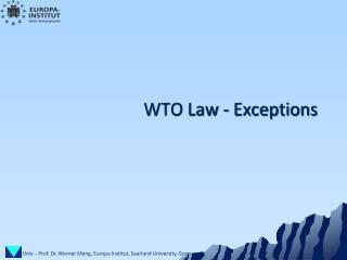 WTO Law -  Exceptions