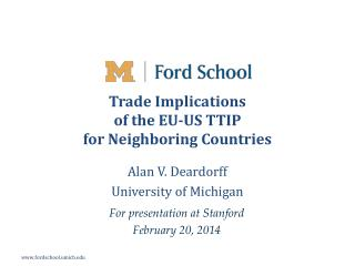Trade Implications  of  the EU-US TTIP for  Neighboring  Countries