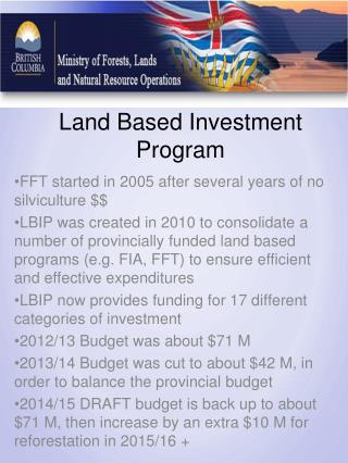 Land Based Investment Program