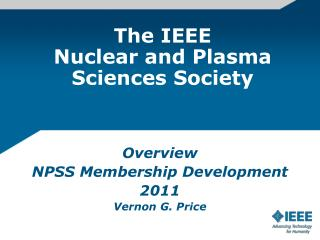 The IEEE  Nuclear and Plasma Sciences Society