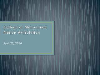 College of Menominee Nation Articulation
