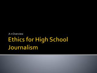 Ethics for High School Journalism