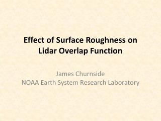 Effect of  Surface Roughness  on  Lidar Overlap Function