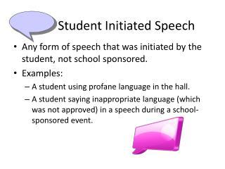 Student Initiated Speech