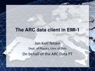 The ARC data client in EMI-1
