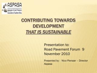 Contributing towards Development  T hat is Sustainable