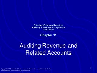 Rittenberg/Schwieger/Johnstone Auditing: A Business Risk Approach Sixth Edition Chapter 11