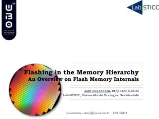 Flashing in the Memory Hierarchy An Overview on Flash Memory Internals