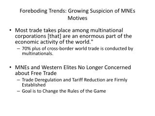 Foreboding Trends: Growing Suspicion of MNEs Motives