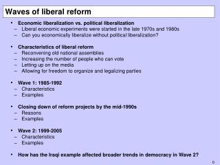 Waves of liberal reform