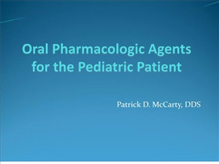 Pharmacologic Agents for the Pediatric Patient