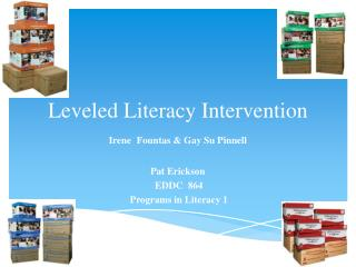 Leveled Literacy Intervention Irene Fountas & Gay Su Pinnell