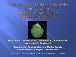 Topical  Bevacizumab eyedrops for corneal  neovascularisation preliminary  results
