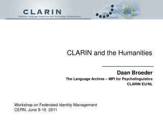 CLARIN and the Humanities
