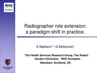 Radiographer role extension:  a paradigm shift in practice.