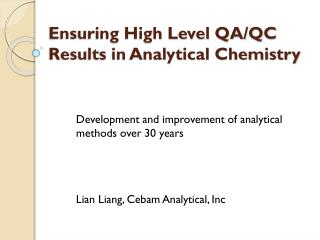 Ensuring High Level QA/QC Results in Analytical Chemistry