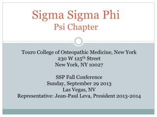 Sigma  Sigma  Phi Psi Chapter
