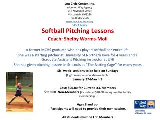 Softball Pitching Lessons Coach: Shelby Worms-Moll