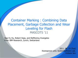 Container Marking : Combining Data Placement, Garbage Collection and Wear Leveling for Flash