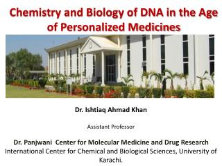 Chemistry and Biology of DNA in the Age of Personalized Medicines