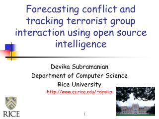 Forecasting conflict and tracking terrorist group interaction using open source intelligence