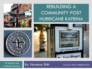 Rebuilding a community Post hurricane  Katrina