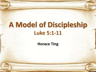 A Model  of  Discipleship Luke 5:1-11